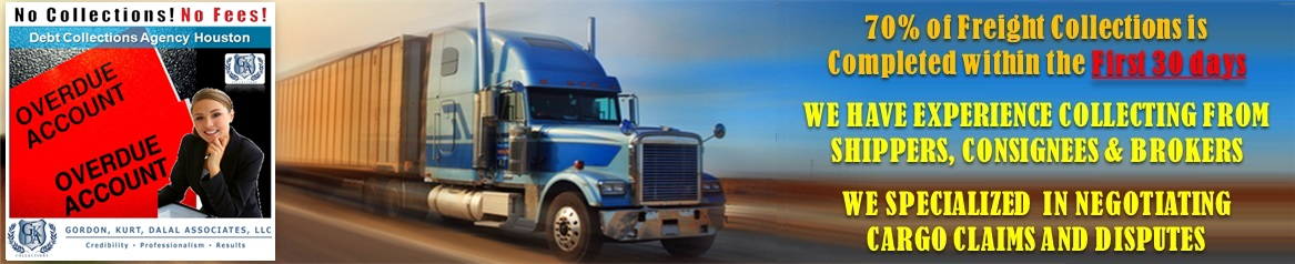 Trucking Collections Agency Houston - Debt Collections Company Exclusively for Trucking Companies - Freight Collections